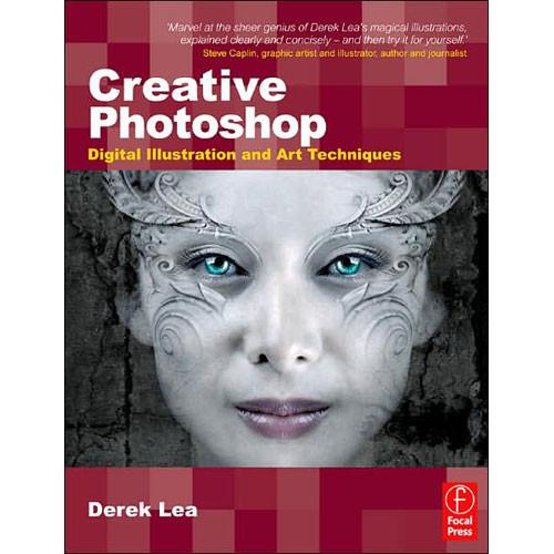 Focal Press Book CD: Creative Photoshop: Digital Illustration and Art Techniques, Covering Photoshop CS3 by Derek Lea