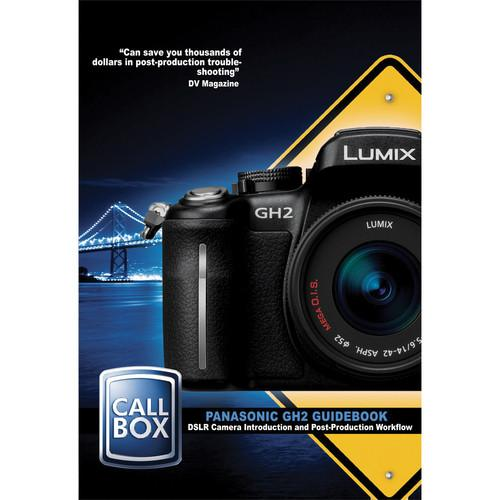 High Road Productions Panasonic GH2 Guidebook: