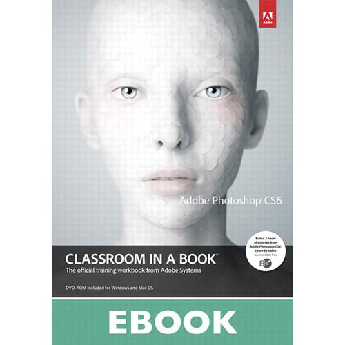 Adobe Press E-Book: Adobe Photoshop CS6