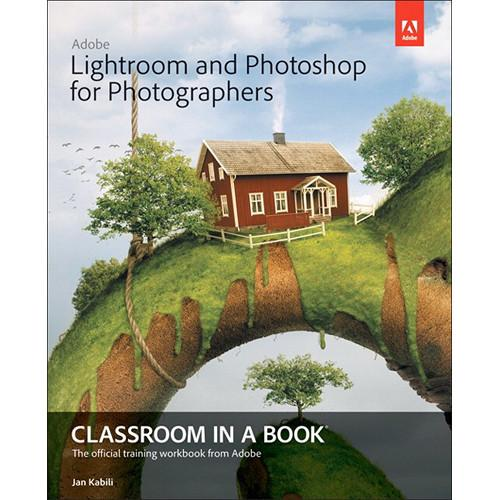 Adobe Press Book: Lightroom and Photoshop